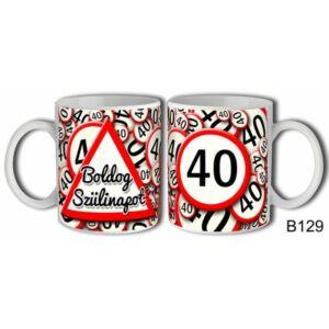 Bögre - Kresz Tábla Boldog 40. Szülinapot