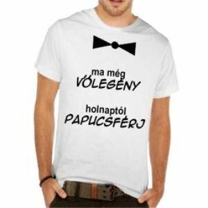 Póló Legénybúcsúra - Ma Még Vőlegény