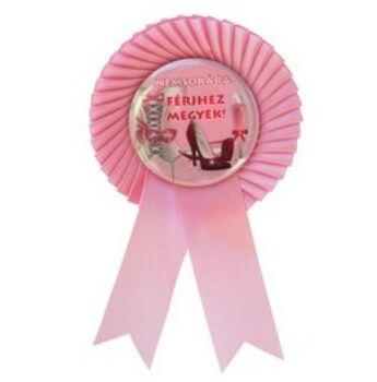 Kitűző Lánybúcsúra - Rózsaszín Szalagos - Nemsokára Férjhez Megyek