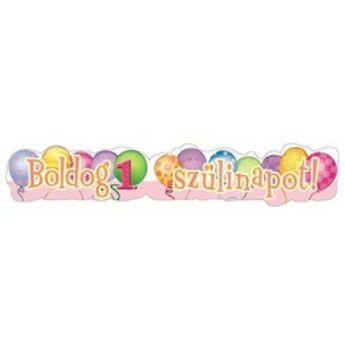 Szülinapi Felirat - Boldog 1. Szülinapot! Léggömb Mintás Rózsaszín - 148 cm x 27 cm
