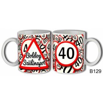 Szülinapi Bögre - Sebességkorlátozó - 40