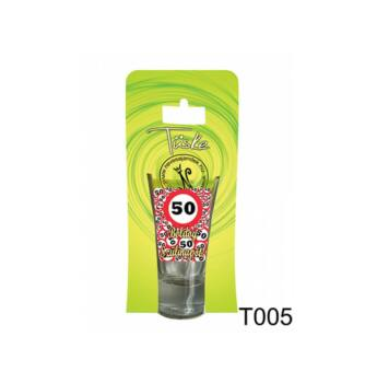 Pálinkás pohár – Boldog 50. Szülinapot - Tüske