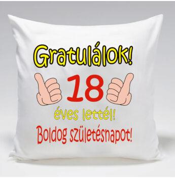 Szülinapi Párna - Gratulálok! 18 éves lettél!