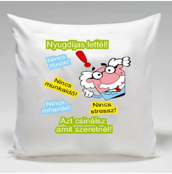 Párna - Nyugdíjas lettél - Férfi