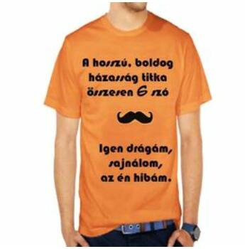 vicces póló - a hosszú, boldog házasság titka