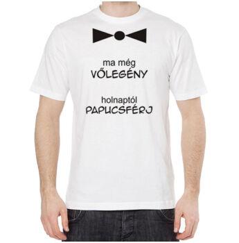 vicces póló legénybúcsúra - ma még vőlegény felirattal