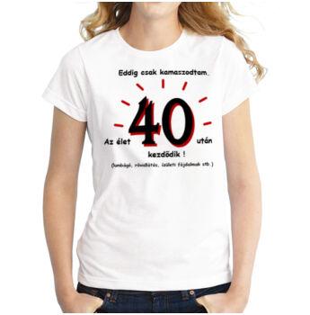 Póló - 40. Születésnapra - XL