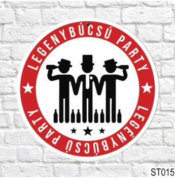 Sebességkorlátozó tábla - Legénybúcsú Party - 40cm