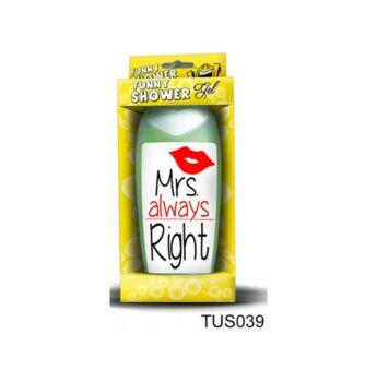 Mrs. Always Right - Tusfürdő - Ajándék Ötletek Nőknek
