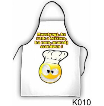 Kötény - Mosolyogj, ha ízlik a főztöm, ha nem, maradj csendben!