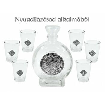 Pálinkás Készlet 6 db 4 cl pohár  + 0,5 l palack - Nyugdíjazásod alkalmából