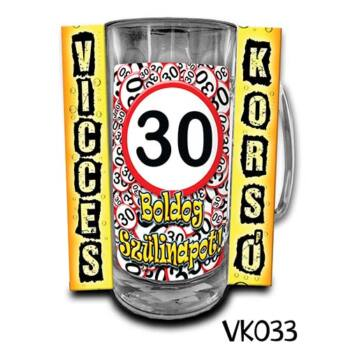 Korsó - Vicces - Boldog 30. Szülinapot
