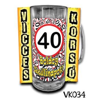 Korsó - Boldog 40. Szülinapot - 3dl