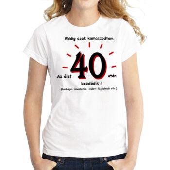 Szülinapi Póló 40. Születésnapra